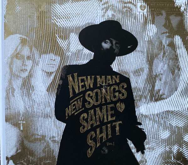 New Man, New Songs, Same Shit, Vol.1 (Ed. Lda)